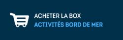 Acheter la Manche Box activités bord de mer