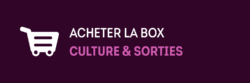 acheter la box culture et sorties