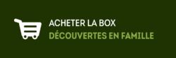 acheter la box découvertes en famille